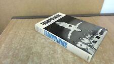 Trampolining: A Complete Handbook, Horne, Dennis, Faber and Faber