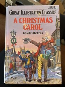 A Christmas Carol by Charles Dickens, HC  Great Illustrated Classics