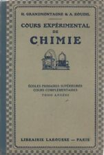 COURS EXPERIMENTAL DE CHIMIE 3 années, par GRANDMONTAGNE et ROUDIL, LAROUSSE