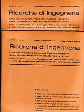 RICERCHE DI INGEGNERIA - anno II - bimestrale n. 3 - maggio/giugno 1934 - 2 vol.