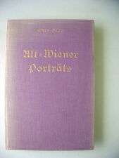 Alt-Wiener Porträts Lebensbilder mit kulturgeschichtlichen Schilderung Wien 1927