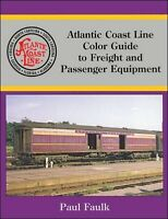 ATLANTIC COAST LINE Color Guide to Freight and Passenger Equipment -- (NEW BOOK)