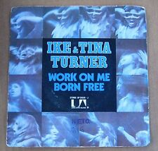 "Ike & Tina Turner  - Work On Me/Born Free -  French Picture Sleeve PS 7"" single"