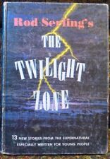 ROD SERLING'S THE TWILIGHT ZONE 13 New Stories, W. Gibson, 1st Edition 1963 HC