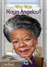 Who Was Maya Angelou? by Ellen Labrecque (Paperback, 2016)