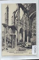C9285cgt Military WWI Soissons Cathedral Ruins vintage postcard