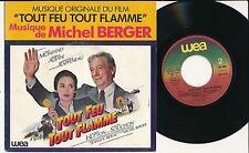 "BOF TOUT FEU TOUT FLAMME 45T 7"" FRANCE MICHEL BERGER ADJANI SOUCHON MONTAND"