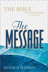 The Message: The Bible in Contemporary Language (Bible Message) Hardback Book