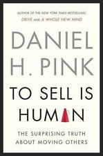 To Sell Is Human by Daniel Pink - Hardcover Book - New
