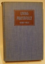 SIGNED CORRESPONDENCE: Living Prayerfully by Kirby Page