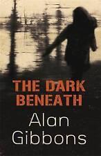 The Dark Beneath, 1842550977, New Book