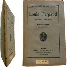 Louis Pergaud conteur rustique 1921 Edmond Rocher Mercure de france 2 portraits