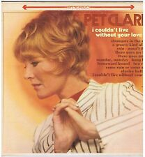 LP PETULA CLARK I COULD'T LIVE WITHOUT YOUR LOVE(WB U.S.)