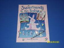 Supertrends fürs Baby - Bastelbuch für Dekorationen
