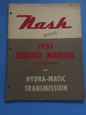1951 Nash  Service Manual Supplement Hydra MatIc Ambassador Statesman OEM Ramble