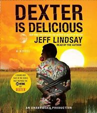 Dexter: Dexter Is Delicious Bk. 5 by Jeff Lindsay (2010, CD, Unabridged)