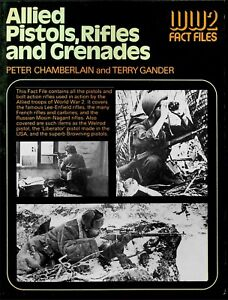 WW2 FACT FILES DOWNLOAD: ALLIED PISTOLS, RIFLES & GRENADES/ 100s of PHOTOS