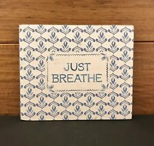 "JUST BREATHE wooden sign 6 x 5 x 1"" Primitives by Kathy"