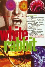 White Rabbit : A Psychedelic Reader by Chronicle Books