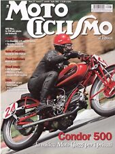 MOTOCICLISMO D'EPOCA 7 2007 - CONDOR 500 - NSU MAX 250 - DUCATI SL 500 PANTAH