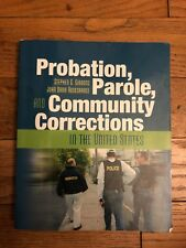 Probation, Parole, and Community Corrections in the United States by Stephen...