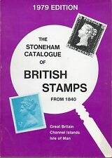 THE STONEHAM CATALOGUE OF BRITISH STAMPS FROM 1840 1979 EDITION SECOND ED 1978