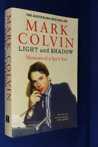 LIGHT AND SHADOW Mark Colvin MEMOIRS OF A SPY'S SON Book