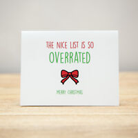 Greeting Card - Christmas, Xmas, Quirky, Funny, The nice list is so overrated