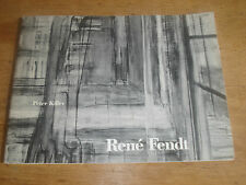 RENE FENDT BY PETER KILLER,SIGNED BY RENE FENDT( PERSONALISED) GALLERY BROCHURE