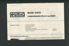 *V* Bedienungsanleitung / Instruction - EUMIG  MARK 600D / Original no copy