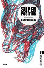 Superposition ► Kat Kaufmann (2017, Taschenbuch)  ►►►UNGELESEN