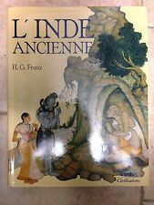 L'INDE ANCIENNE - h.g. Franz CON COFANETTO - TESTO IN FRANCESE (india antica)