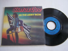 SP 2 TITRES VINYLE 45 T . STATUS QUO , IN THE ARMY NOW . VG  / EX .