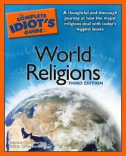 The Complete Idiot's Guide:to WORLD RELIGIONS (Toropov & Buckles,  2004 3rd Ed.)