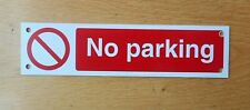 No Parking Pre- Drilled Plastic Sign 200 x 50mm