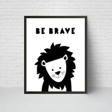 Be Brave Lion Nursery Print, Safari animal poster, Black White Modern Art, Baby