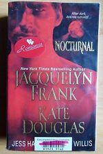 Nocturnal : Jacquelyn Frank Kate Douglas pb 2010