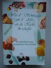 Backbuch aus Linkenheim-Hochstetten 1. Auflage 2004 Was d' Schnägga un d' Affa