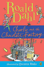 Charlie and the Chocolate Factory by Roald Dahl (Hardback)