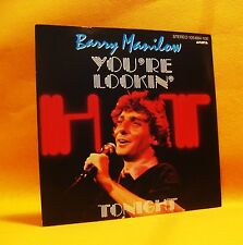 "7"" Single Vinyl 45 Barry Manilow You're Lookin' Hot Tonight 2TR 1983 (MINT) Pop"