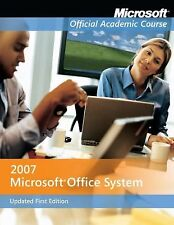 Microsoft Office 2007 Updated First Edition, with Student CD-ROM-ExLibrary