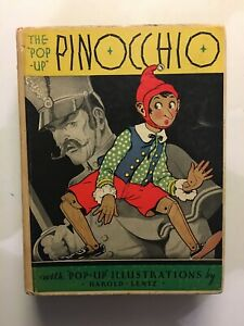 "THE ""POP-UP "" PINOCCHIO, 1932, PRIMA EDIZIONE - ILLUSTRATIONS BY HAROLD B. LENTZ"