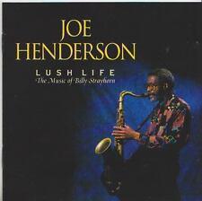 JOE HENDERSON  CD  LUSH LIFE   THE MUSIC OF BILLY STRAYHORN