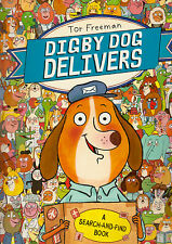 Digby Dog Delivers A Search-and-Find by Tor Freeman BRAND NEW (Paperback, 2014)
