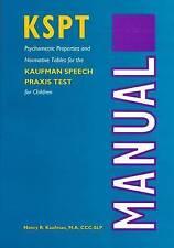The Kaufman Speech Praxis: Test for Children (William Beaumont Hospital Series i