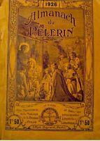 ALMANACH DU PELERIN 1926 illustré RARE bon etat++