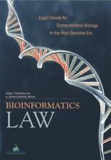 Bioinformatics Law : Legal Issues for Computational Biology in the Post-Genome