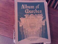 Album of, Marches for the Organ, Organ (Presser)