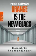 Orange Is the New Black von Piper Kerman (2015, Taschenbuch)