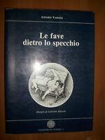 ANTONIO VENTURA - LE FAVE DIETRO LO SPECCHIO - 1986 (PS)
